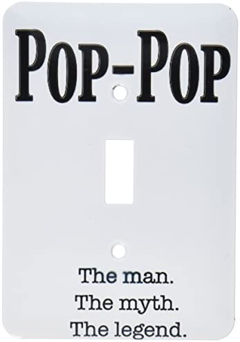 3drose Lsp 149789 1 Pop Pop The Man The Myth The Legend Grandpa Grandfather Single Toggle Switch Wall Plates Amazon Com