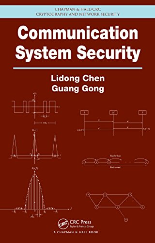 Download Communication System Security (Chapman & Hall/CRC Cryptography and Network Security Series) Pdf