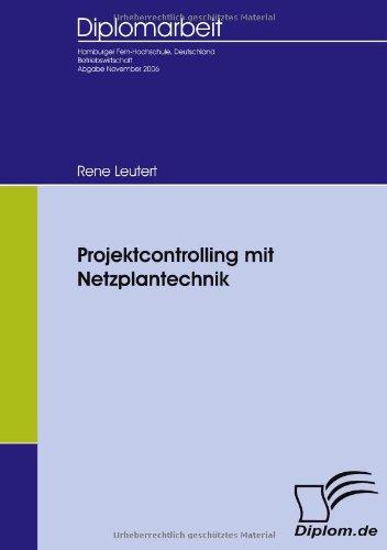 Projektcontrolling mit Netzplantechnik