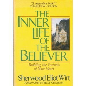 The Inner Life Of Believer Building Fortress Your Heart