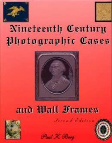 Nineteenth Century Photographic Cases and Wall Frames