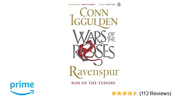 Amazon ravenspur rise of the tudors the wars of the roses amazon ravenspur rise of the tudors the wars of the roses 9781405921497 conn iggulden books reheart Images