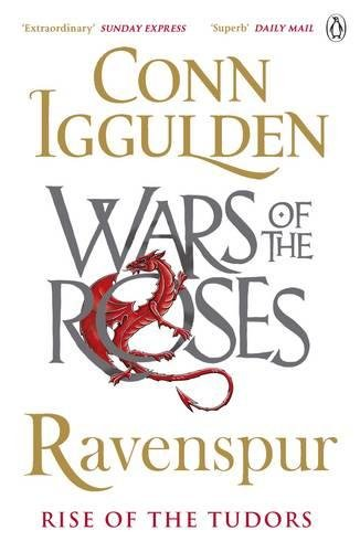 Ravenspur: Rise of the Tudors (The Wars of the Roses)