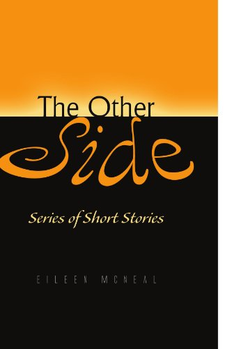 Book: The Other Side - Series of Short Stories by Eileen McNeal