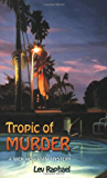 Tropic of Murder (Nick Hoffman Mysteries Book 6)