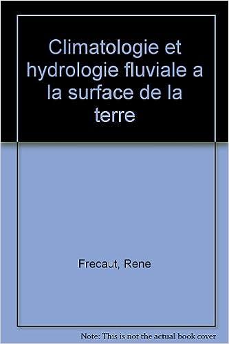 Livres gratuits Climatologie et hydrologie fluviale à la surface de la terre pdf, epub
