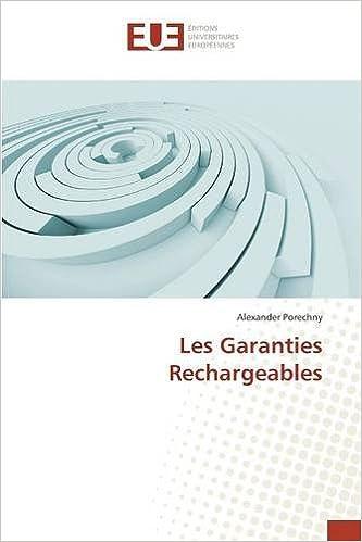 En ligne téléchargement gratuit Les Garanties Rechargeables pdf ebook