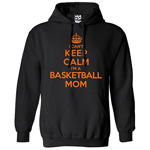 Shirt Boss Unisex Basketball Mom HOODIE - I Can't Keep Calm I'm a Medium Black / Orange
