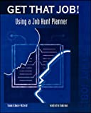 Using a Job Hunt Planner, Echaore-McDavid, Susan and Roderman, Winifred H., 0809207672