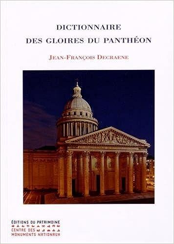 En ligne Dictionnaire des gloires du Panthéon pdf epub