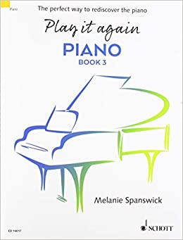 Play It Again Piano Book 3 The Perfect Way To Rediscover