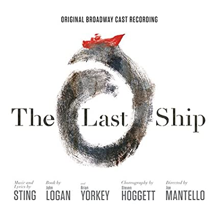 The Last Ship Original Broadway Cast Recording Amazon Com Music