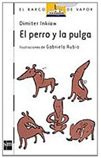 El perro y la pulga / The Dog and the Flea (El barco de vapor