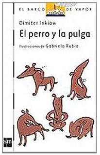El perro y la pulga / The Dog and the Flea (El barco de vapor