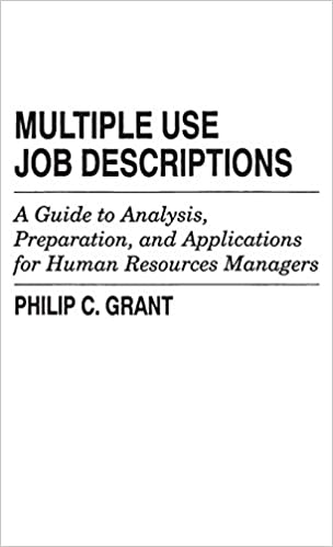 Multiple Use Job Descriptions: A Guide to Analysis, Preparation, and