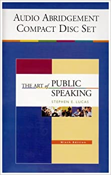 The Art of Public Speaking Audio Abridgement Six Compact Disc Set Edition: Ninth