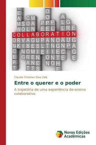 Entre o querer e o poder (Portuguese Edition) ebook
