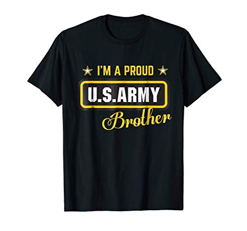 Im A Proud Army Brother T-shirt