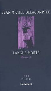 Langue morte : Bossuet