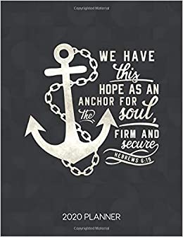 we have this hope as an anchor for the soul firm and secure