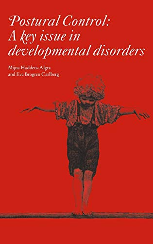 Postural Control: A Key Issue in Developmental Disorders - Postural Control