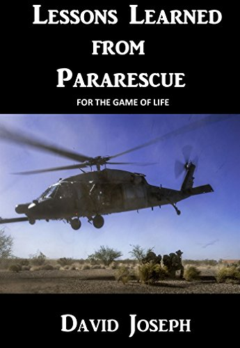 Lessons Learned From Pararescue by [Joseph, David]