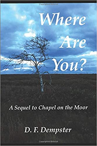Where Are You? A Sequels to Chapel on the Moore