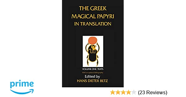 Amazon the greek magical papyri in translation including the amazon the greek magical papyri in translation including the demotic spells texts volume 1 9780226044477 hans dieter betz books fandeluxe Choice Image