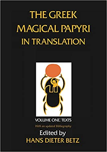 amazon com the greek magical papyri in translation including the
