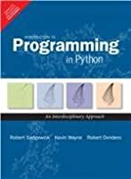 Introduction To Programming In Python: An Interdisciplinary Approach Front Cover