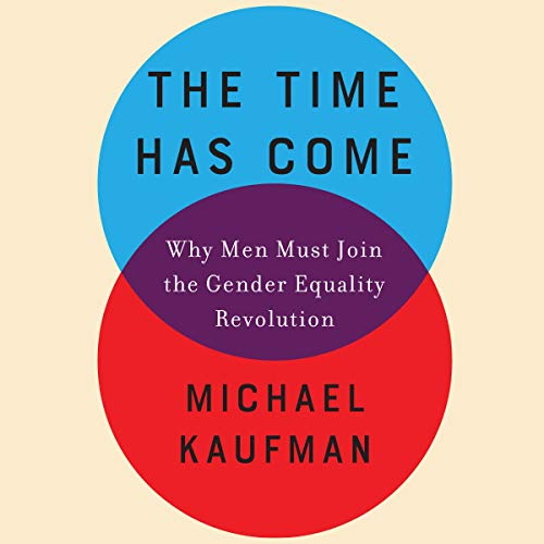 Pdf Social Sciences The Time Has Come: Why Men Must Join the Gender Equality Revolution