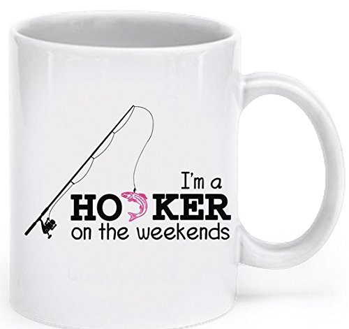 Funny Fishing Coffee Mug - I'm a Hooker on the Weekends - Fishing Coffee Cup - Fishing Gifts for Women - Fishing Mugs Funny
