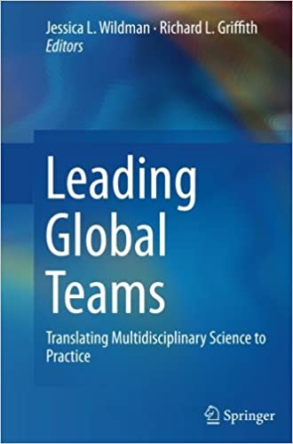 Book Leading Global Teams: Translating Multidisciplinary Science to Practice (2016-08-23)