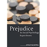 Prejudice: Its Social Psychology, 2nd Edition