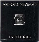 Arnold Newman- Five Decades