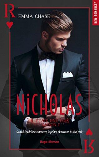 Il était une fois Saison 1 Nicholas (New Romance) (French Edition)