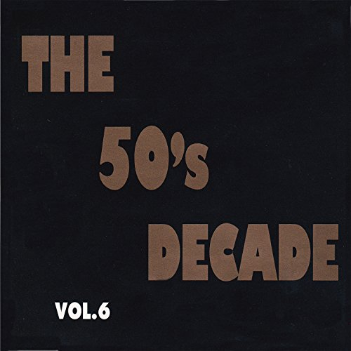 50's Decade, Vol. 6