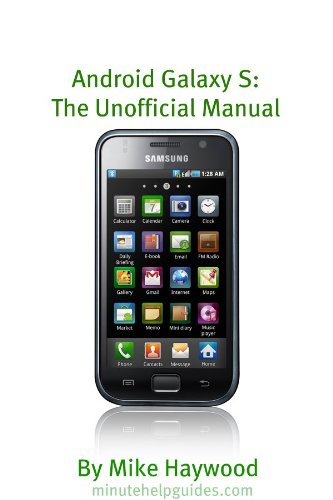 amazon com samsung galaxy s the unofficial manual also known as rh amazon com Samsung Focus Samsung Phone Icons
