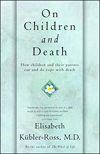 On Children and Death (English Edition) por [Kübler-Ross, Elisabeth]