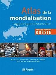 Atlas de mondialisation : Comprendre l'espace mondial contemporain