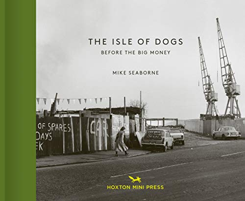 Pdf Travel The Isle of Dogs: Before the Big Money