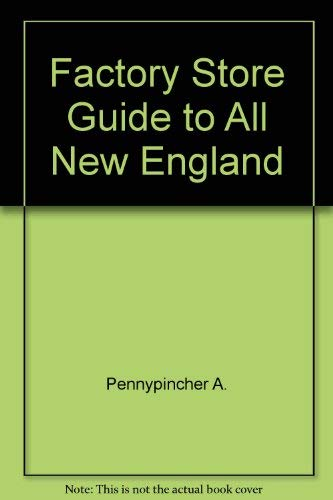 Factory store guide to all New England