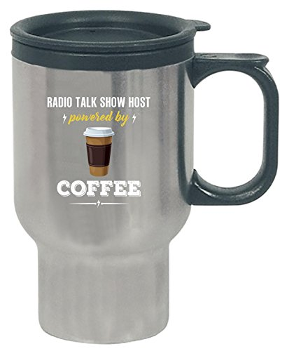 Radio Talk Show Host Powered By Coffee Cool Gift - Travel Mug