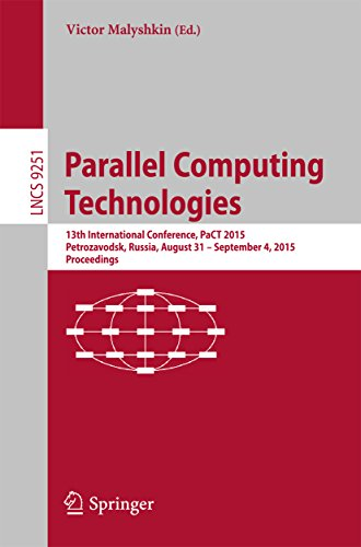 Parallel Computing Technologies: 13th International Conference, PaCT 2015, Petrozavodsk, Russia, August 31-September 4, 2015, Proceedings (Lecture Notes in Computer Science) Pdf