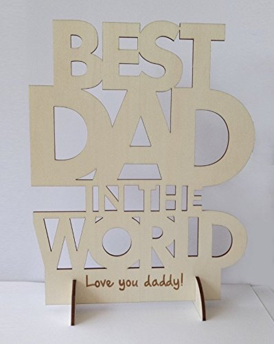 BEST DAD IN THE WORLD - Laser Engraved Wooden Stand-Plaque (Natural Wood Color) (Best Dad In The World Card)