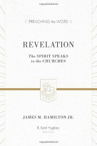 Revelation: The Spirit Speaks to the Churches (Revelation The Spirit Speaks To The Churches)