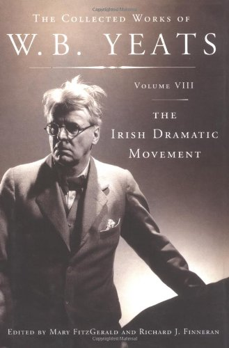 The Collected Works Of Wb Yeats Book Series