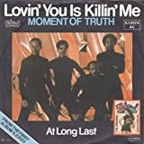 Moment Of Truth - Lovin' You Is Killin' Me - Salsoul Records - 6.12074