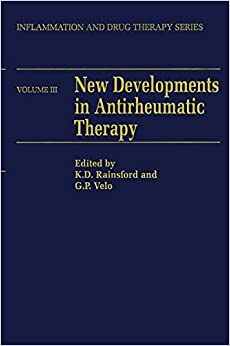 New Developments in Antirheumatic Therapy: Volume 3 (Inflammation and Drug Therapy Series)