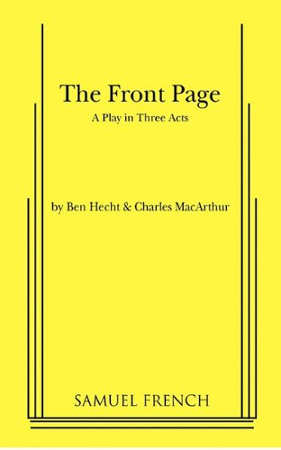 The Front Page: A Play in Three Acts pdf